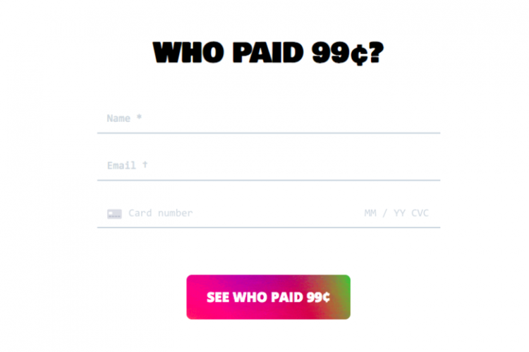 O site que cobra 99 cents para você ver quem pagou também